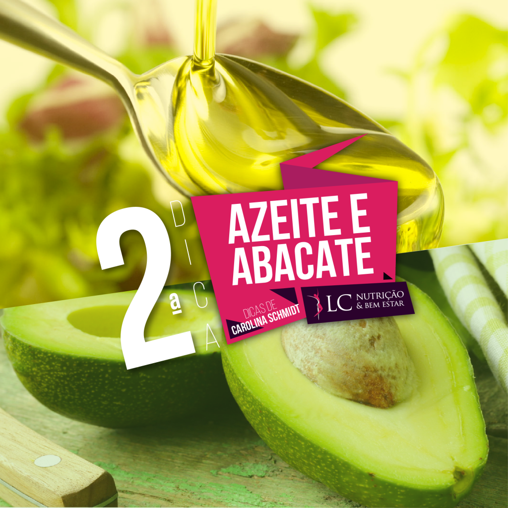 DICA 2: Azeite & Abacate